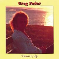 GREG YODER - Dreamer Of Life : LP
