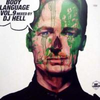 DJ HELL Presents. - Body Language Vol. 9 : 2LP