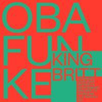 KING BRITT presents OBA FUNKE - Uzoamaka Remixes : 12inch