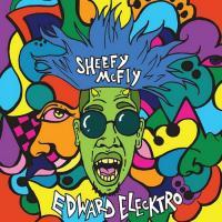 SHEEFY MCFLY - Edward Elecktro : MAHOGANI MUSIC (US)