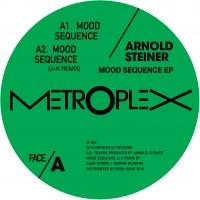 ARNOLD STEINER - Mood Sequence : METROPLEX (US)