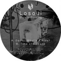 LOSOUL - Slowly Turning : 12inch