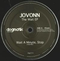 JOVONN - The Wait EP : DOGMATIK (UK)