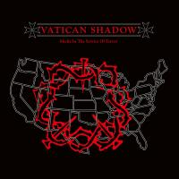 VATICAN SHADOW - Media In The Service of Terror : HOSPITAL PRODUCTIONS (US)