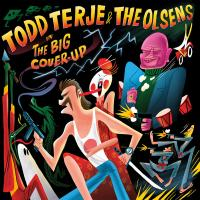 TODD TERJE & THE OLSENS - THE BIG COVER-UP : OLSEN (NOR)