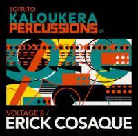 ERICK COSAQUE - Kaloukera Percussions EP : SOFRITO SUPER SINGLES (UK)