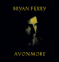 BRYAN FERRY - Avonmore(DUBS) : THE VINYL FACTORY (UK)