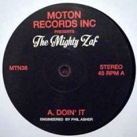 THE MIGHTY ZAF - Doin' It : MOTON (UK)