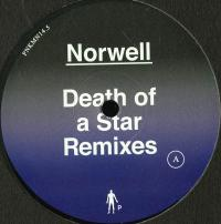 NORWELL - Death Of A Star Remixes : 12inch