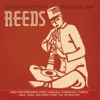 VARIOUS - Excavated Shellac: Reeds : LP