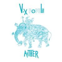 VOX POPULI! - Aither : LP