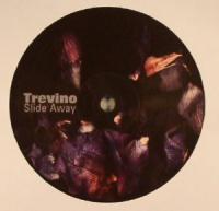 TREVINO - Slide Away : 12inch