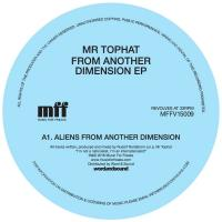 MR. TOPHAT - From Another Dimension Ep : MUSIC FOR FREAKS (UK)