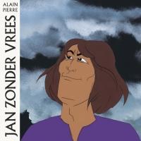 ALAIN PIERRE - Jan Zonder Vrees : LP