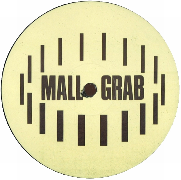 MALL GRAB - I Just Wanna : 12inch