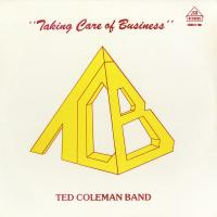 TED COLEMAN BAND - Taking Care Of Business : LP
