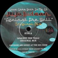 ILIJA RUDMAN - Against the wall : ism recordings <wbr>(UK)