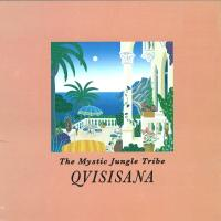 THE MYSTIC JUNGLE TRIBE - Qvisisana : EARLY SOUNDS RECORDINGS (ITA)