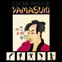 YAMASUKI - Le Monde Fabuleux Des YAMASUKI〜素晴らしきYAMASUKIの世界〜 : LP