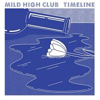 MILD HIGH CLUB - Timeline : LP