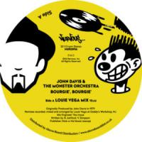 JOHN DAVIS & THE MONSTER ORCHESTRA - Bourgie, Bourgie (Louie Vega Remixes) : 12inch