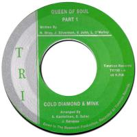 COLD DIAMOND & MINK - Queen Of Soul : 7inch