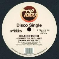 BRAINSTORM - Hot For You / Journey Into The Light (Danny Krivit Edits) : TABU (US)