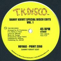 VOYAGE - SPECIAL DISCO EDITS VOL.1 by DANNY KRIVIT : TK DISCO (US)