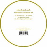 EDUARDO DE LA CALLE - Magnetic Transducer EP : 12inch