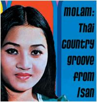 VARIOUS - Molam,Thai Country Groove From Isam Vol.1 : 2LP