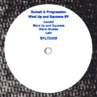 RUMAH & PROGRESSION - WIND UP AND SQUEEZE EP : BLUEPRINT (UK)