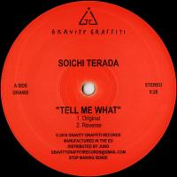 Soichi TERADA / WHODAMANNY - Tell Me What : GRAVITY GRAFFITI (UK)