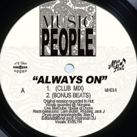 MUSIC PEOPLE - Always On : 12inch