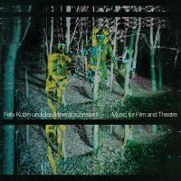 FELIX KUBIN UND DAS MINERALORCHESTER - II: Music For Film And Theatre : LP+DL