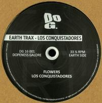EARTH TRAX - Los Conquistadores : DOPENESS GALORE (HOL)
