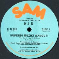 K.I.D. - HUPENDI MUSIKI WANGU?! / IT'S HOT : 12inch