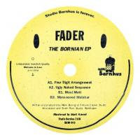 FADER - The Bornian Ep (vinyl Only) : 12inch