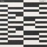 TIGA - Planet E (dense & Pika, Danny Daze, Melé : TURBO (CAN)