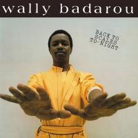 WALLY BADAROU - Back To Scales To-Night (Remastered) : EXPANSION (UK)