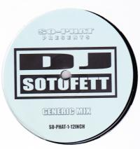 DJ SOTOFETT - So-phat-1 12 Inch : 12inch
