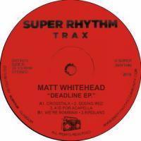 MATT WHITEHEAD - Bombing EP : 12inch