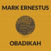 MARK ERNESTUS vs OBADIKAH - April : 10inch