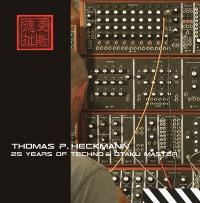 THOMAS P. HECKMANN - 25 Years Of Techno & Otaku Master : CD