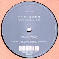 25 PLACES - Party In The Hills EP (Laurence Guy Remix) : 12inch