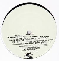 JERRY THE CAT - Mating Ritual Remixes : SOIREE RECORDS INTERNATIONAL (US)
