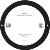 RROSE - Artificial Light (1969-1909) : EAUX (UK)