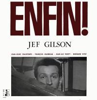 JEF GILSON - Enfin! : MODERN SILENCE (MAL)
