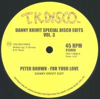 PETER BROWN / JIMMY MCGRIFF - DANNY KRIVIT SPECIAL DISCO EDITS VOL.3 : TK DISCO (US)