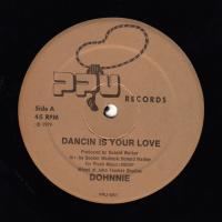 DOHNNIE - Dancin Is Your Love : 12inch