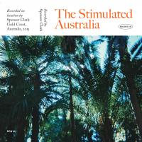 SPENCER CLARK - The Stimulated Australia : CASSETTE+DOWNLOAD CODE